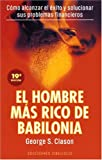 El Hombre Mas Rico De Babilonia / The Richest man in Babylon (8477203717) by Clason, George S.
