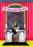 The Absolutely Essential Eloise (0689827032) by Thompson, Kay