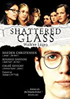 Shattered Glass - Wahre L�gen