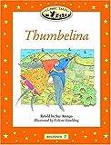 Thumbelina (Classic Tales: Beginner 2)