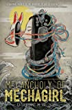 img - for The Melancholy of Mechagirl book / textbook / text book