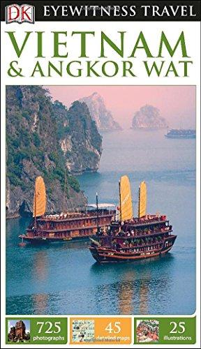 DK Eyewitness Travel Guide: Vietnam and Angkor Wat PDF