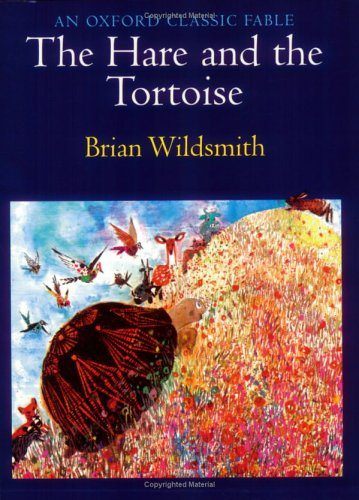 The Hare and the Tortoise: An Oxford Classic Fable (An Oxford Classic Fable)