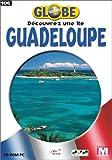 Globe Runner : Guadeloupe