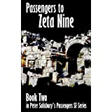 Passengers to Zeta Nine (Peter Salisbury's Passengers Series Book 2)by Peter Salisbury