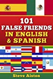 101 False Friends in English and Spanish