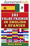 101 False Friends in English and Spanish (English Edition)