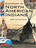 img - for Dictionary of North American Indians: And Other Indigenous Peoples by Legay Gilbert (2007-12-01) Hardcover book / textbook / text book