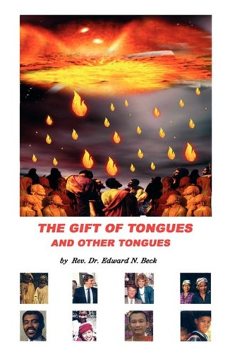 Gift of Tongues and Other Tongues, The