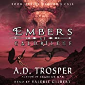 Embers at Galdrilene: Dragon's Call, Book 1 | [A. D. Trosper]
