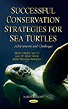 img - for Successful Conservation Strategies for Sea Turtles: Achievements and Challenges (Marine Biology) book / textbook / text book