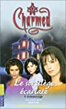 echange, troc F. Goldsborough - Charmed, tome 3 : Le Sortilège écarlate
