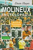 The Molineux Encyclopedia: An A-Z of Wolverhampton Wanderers