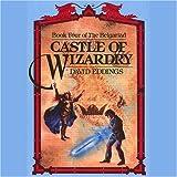 Castle of Wizardry: The Belgariad, Book 4