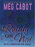 Ready or Not: An All-American Girl Novel (Thorndike Literacy Bridge Young Adult)