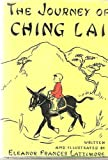 img - for The Journey of Ching Lai book / textbook / text book