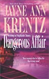 Dangerous Affair: Dangerous Magic / Affair of Honor (037321877X) by Krentz, Jayne Ann