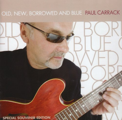 Paul Carrack - Old New Borrowed And Blue - Zortam Music