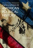 img - for The Concise Princeton Encyclopedia of American Political History book / textbook / text book