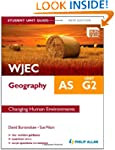 WJEC AS Geography Student Unit Guide...