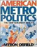 American Metropolitics: The New Subur...