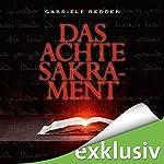 Das achte Sakrament | Gabriele Redden