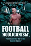 Football 'hooliganism', Policing and...