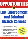 img - for Opportunities in Law Enforcement and Criminal Justice Careers Rev. Ed. book / textbook / text book
