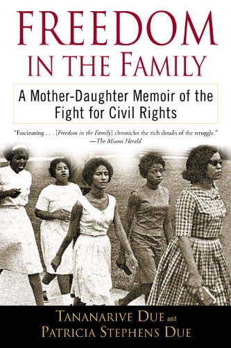freedom-in-the-family-a-mother-daughter-memoir-of-the-fight-for-civil-rights