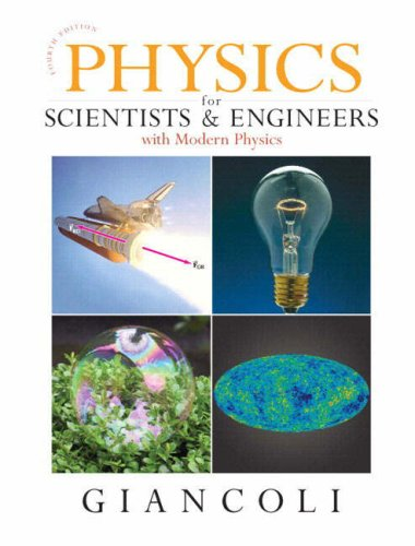 Physics for Scientists and Engineers, 4th Edition
