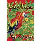 Land of Mountains ~ Jinx Schwartz