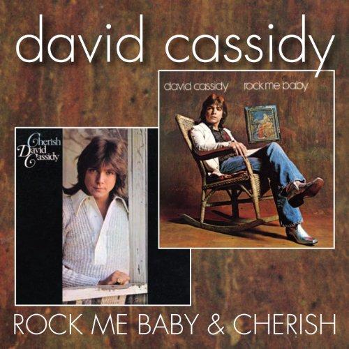 DAVID CASSIDY - Rock Me Baby / Cherish - Zortam Music