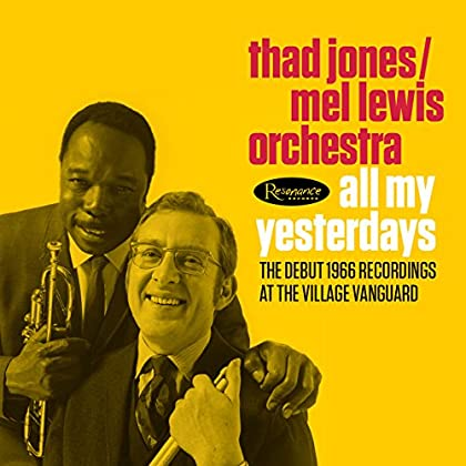 Mel Lewis Orchestra The Thad Jones - All My Yesterdays: The Debut 1966 Village Vanguard Recordings