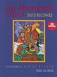 img - for An Aboriginal Carol book / textbook / text book