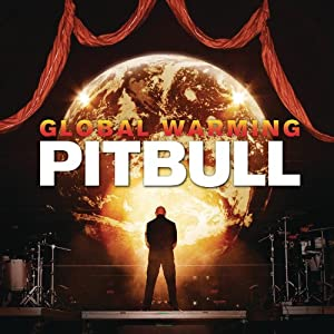 Global Warming[Explicit Version]