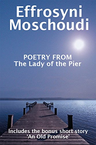 Book: Poetry from The Lady of the Pier by Effrosyni Moschoudi