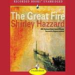 The Great Fire: A Novel | Shirley Hazzard