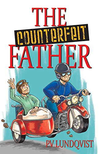 The Counterfeit Father: A Tony Pandy Mystery by PV Lundqvist ebook deal