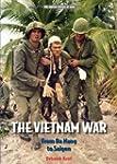 The Vietnam War: From Da Nang to Saigon