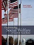 Understanding Social Welfare ,A Search for Social Justice 7th edition