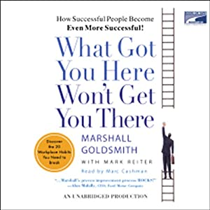 What Got You Here Won't Get You There Audiobook