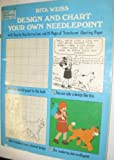 Design and Chart Your Own Needlepoint (0486233014) by Rita Weiss