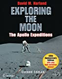 Exploring the Moon: The Apollo Expeditions (Springer Praxis ...