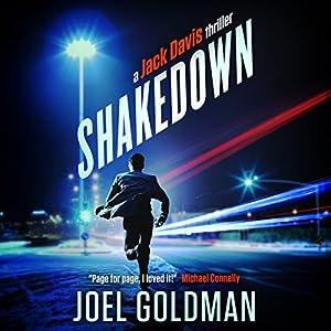 Shake Down: Jack Davis Mysteries, Book 1 | [Joel Goldman]