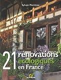 echange, troc Sylvain Moréteau - 21 rénovations écologiques en France