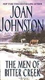 The Men Of Bitter Creek (0060735813) by Johnston, Joan