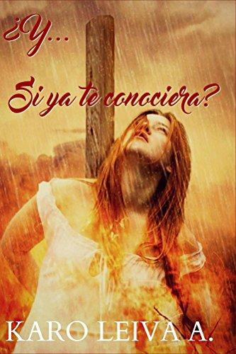 y-si-ya-te-conociera-spanish-edition