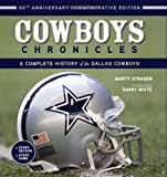 img - for Cowboys Chronicles: A Complete History of the Dallas Cowboys book / textbook / text book