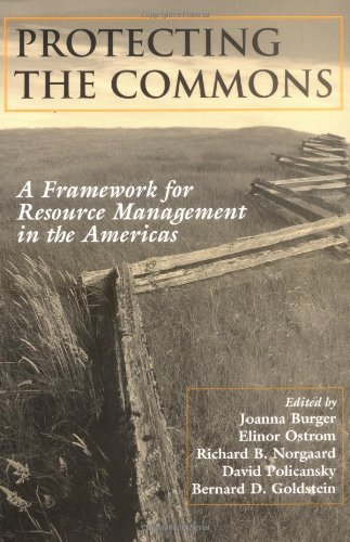 Protecting The Commons: A Framework For Resource Management In The Americas