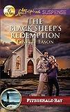 The Black Sheep's Redemption (Love Inspired Suspense)